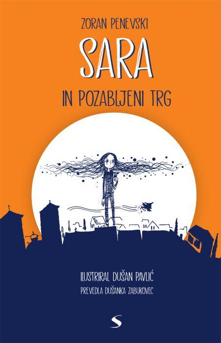 Zoran Penevski: Sara in pozabljeni trg
