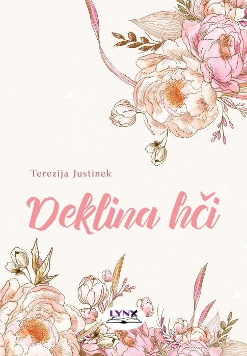 Terezija Justinek: Deklina hči