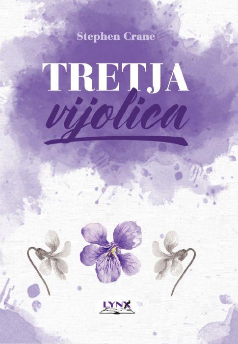 Stephen Crane: Tretja vijolica