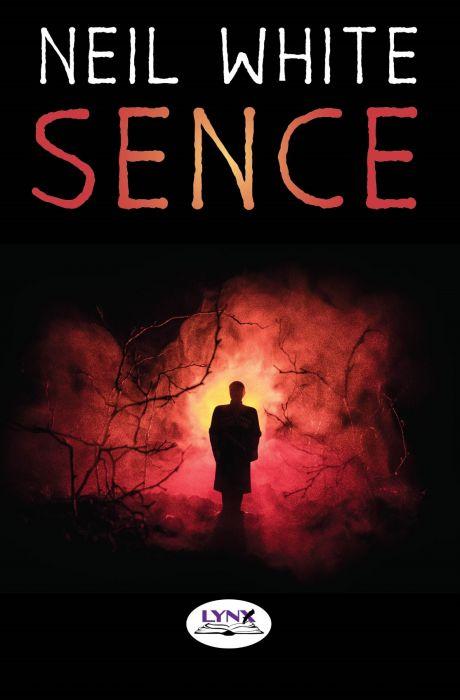 Neil White: Sence