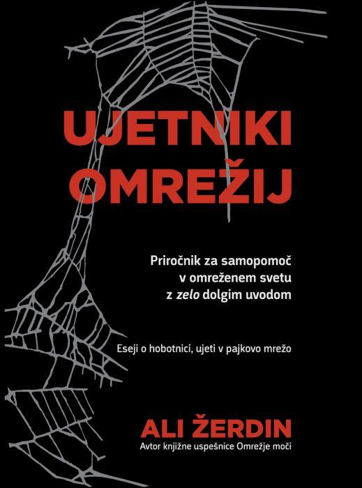 Ali Žerdin: Ujetniki omrežij