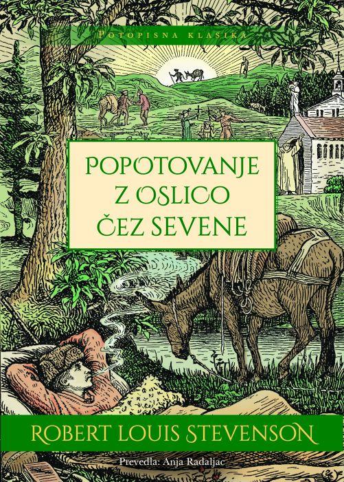 Robert Louis Stevenson: Popotovanje z oslico čez Sevene