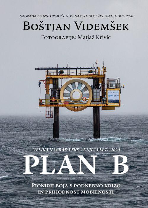 Boštjan Videmšek, Matjaž Krivic: Plan B