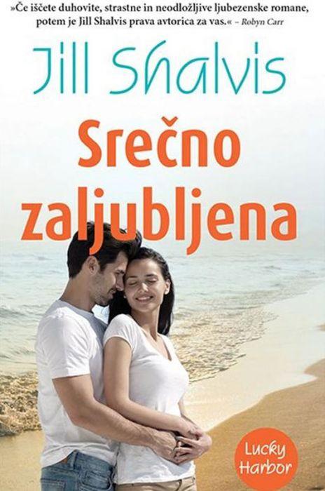 Jill Shalvis: Srečno zaljubljena
