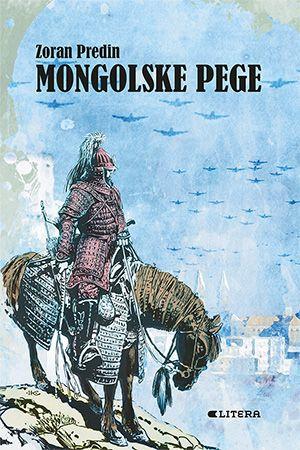 Zoran Predin: Mongolske pege