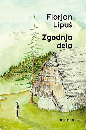 Florjan Lipuš: Zgodnja dela