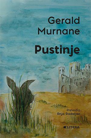 Gerald Murnae: Pustinje