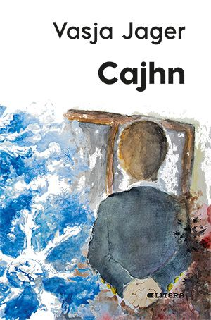 Vasja  Jager: Cajhn
