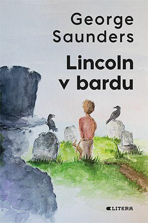 George Saunders: Lincoln v bardu