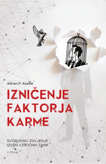 Adrian P. Kezele: Izničenje faktorja karme, 2. izdaja