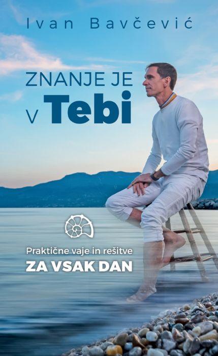 Ivan Bavčević: Znanje je v tebi