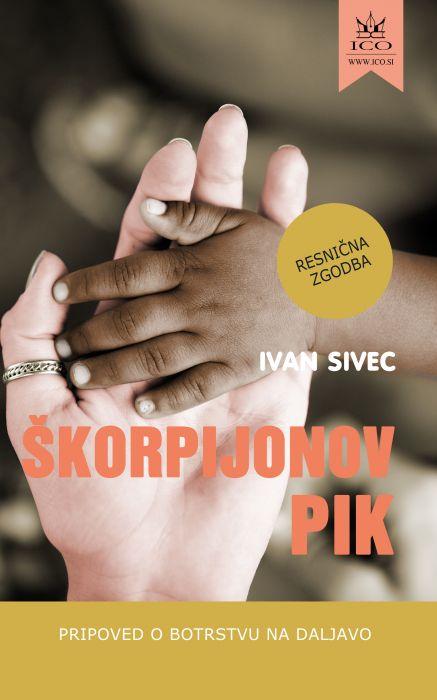 Ivan Sivec: Škorpijonov pik
