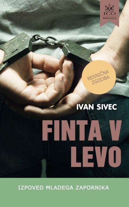 Ivan Sivec: Finta v levo