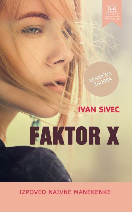 Ivan Sivec: Faktor X