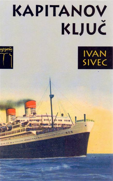 Ivan Sivec: Kapitanov ključ