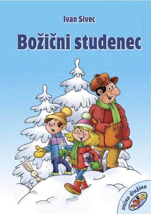 Ivan Sivec: Božični studenec