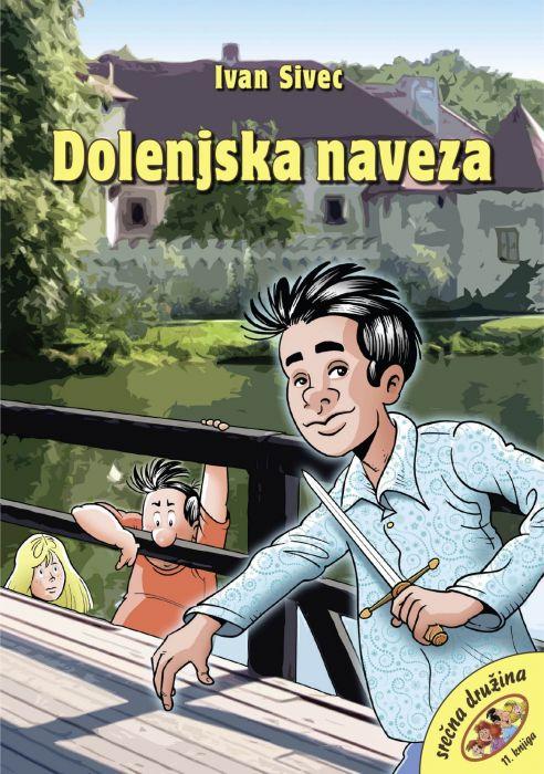 Ivan Sivec: Dolenjska naveza