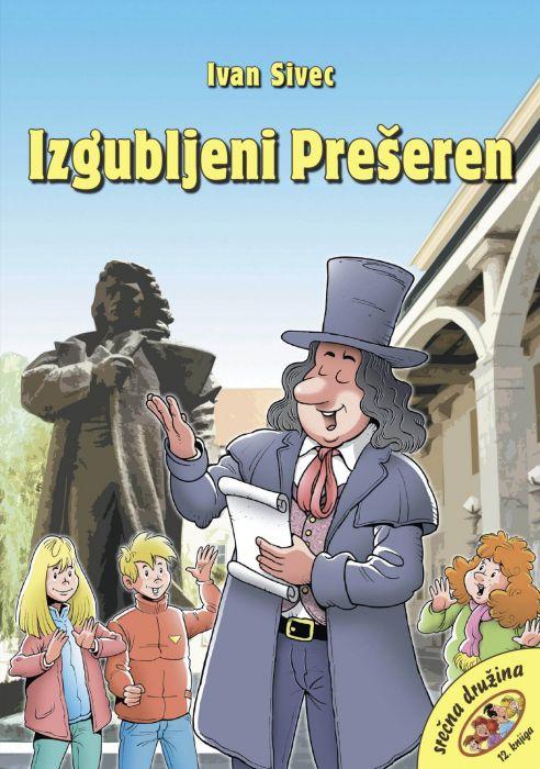 Ivan Sivec: Izgubljeni Prešeren
