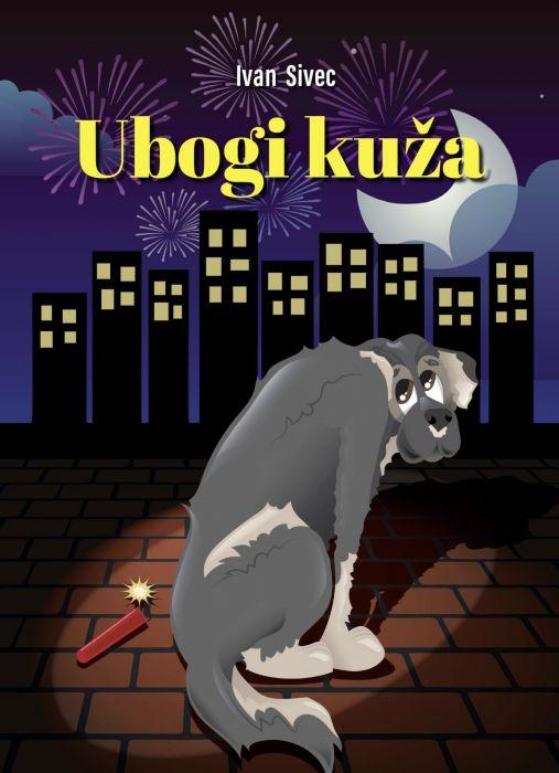 Ivan Sivec: Ubogi kuža