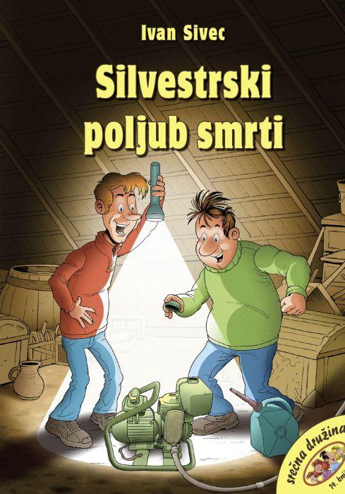 Ivan Sivec: Silvestrski poljub smrti