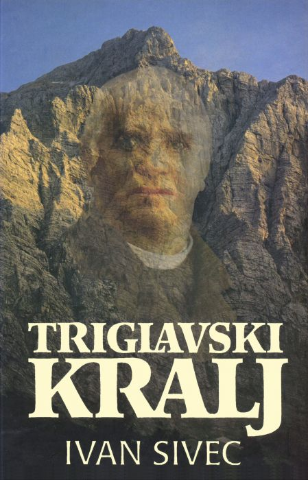 Ivan Sivec: Triglavski kralj