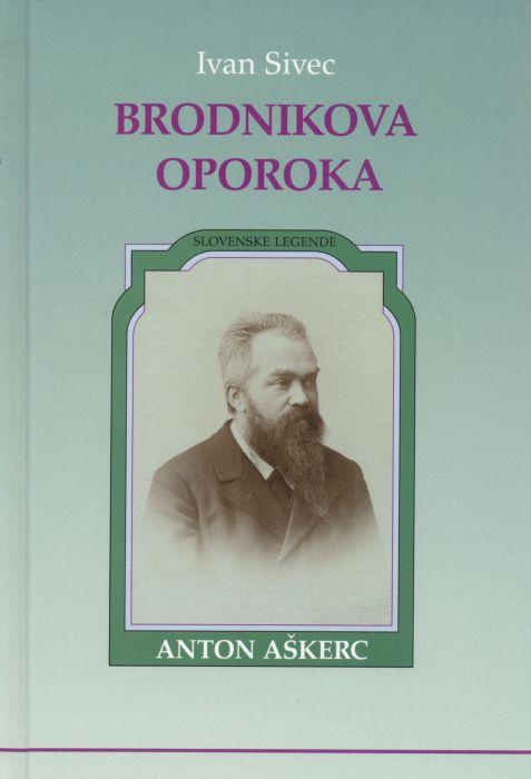 Ivan Sivec: Brodnikova oporoka