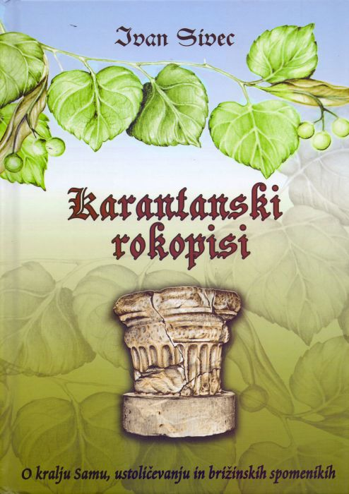 Ivan Sivec: Karantanski rokopisi
