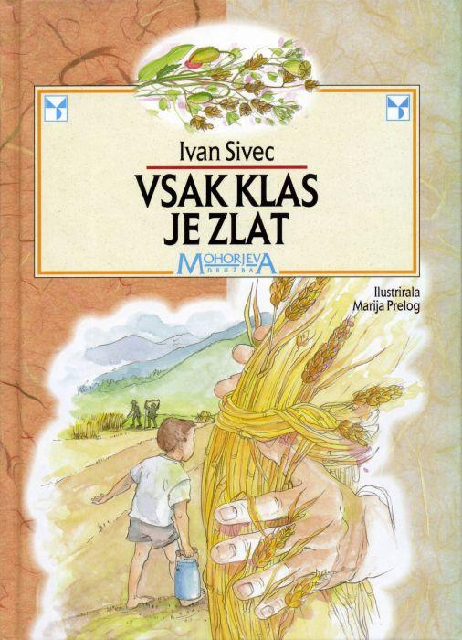 Ivan Sivec: Vsak klas je zlat