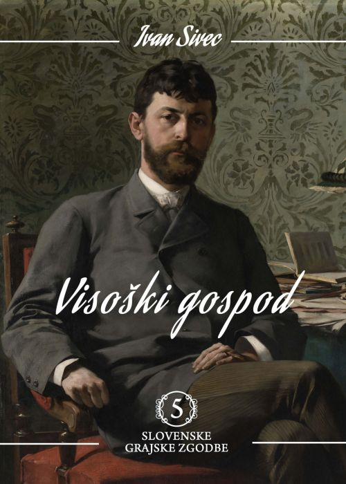 Ivan Sivec: Visoški gospod