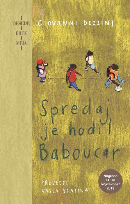 Giovanni Dozzini: Spredaj je hodil Baboucar
