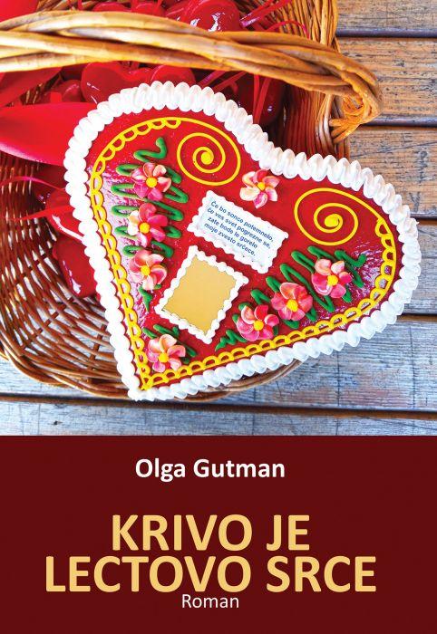 Olga Gutman: Krivo je lectovo srce
