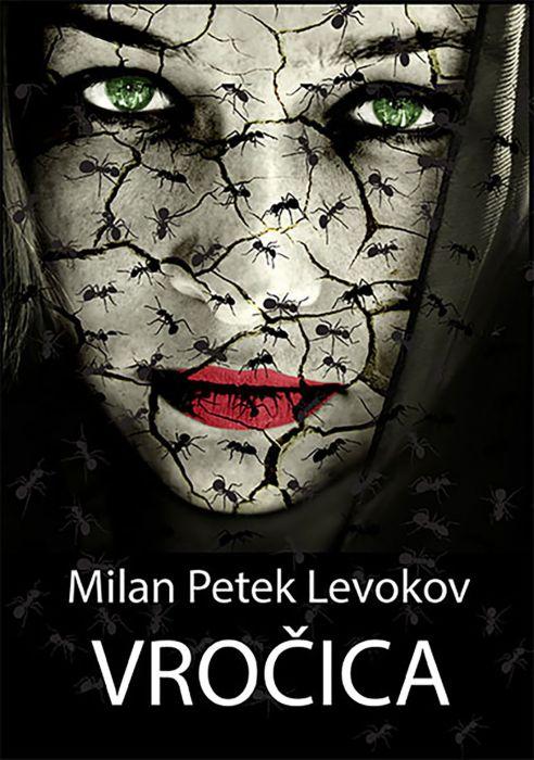 Milan Petek Levokov: Vročica