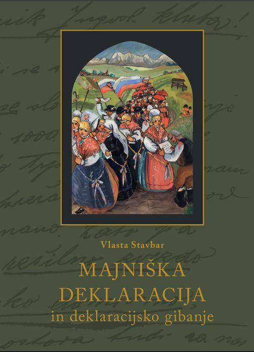 Vlasta Stavbar: Majniška deklaracija in deklaracijsko gibanje