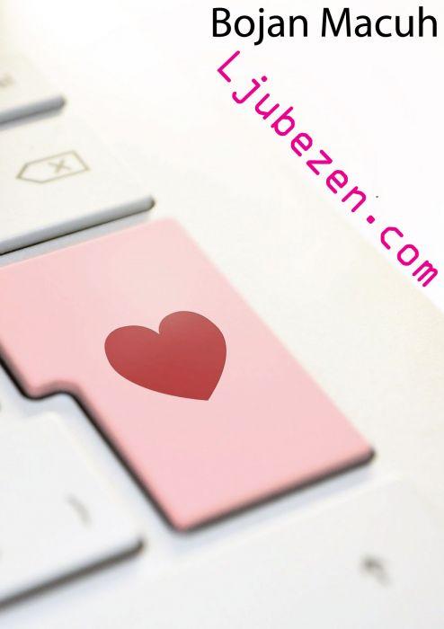 Bojan Macuh: Ljubezen.com