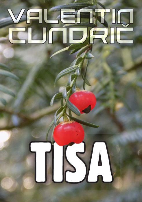 Valentin Cundrič: Tisa