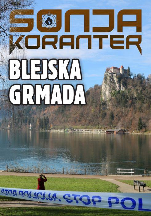 Sonja Koranter: Blejska grmada