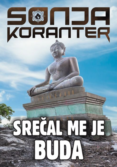 Sonja Koranter: Srečal me je Buda