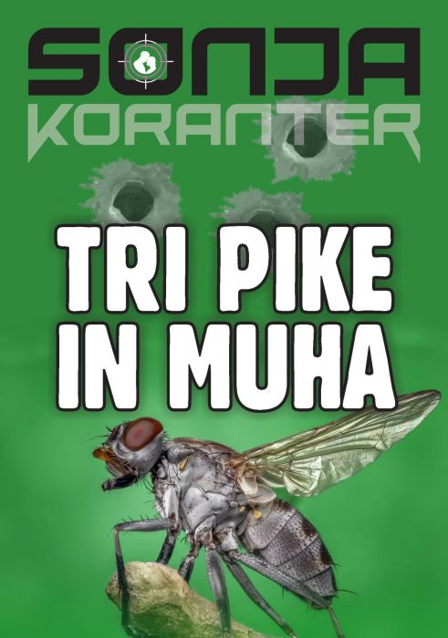 Sonja Koranter: Tri pike in muha