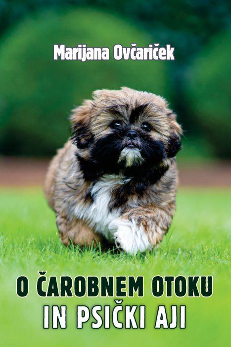 Marijana Ovčariček: O čarobnem otoku in psički Aji