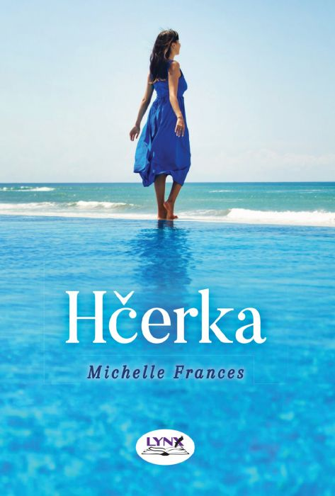 Michelle Frances: Hčerka