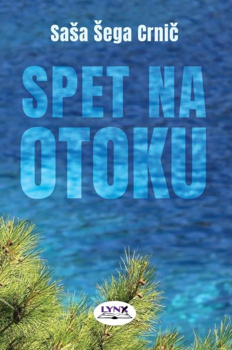 Saša Šega Crnič: Spet na otoku