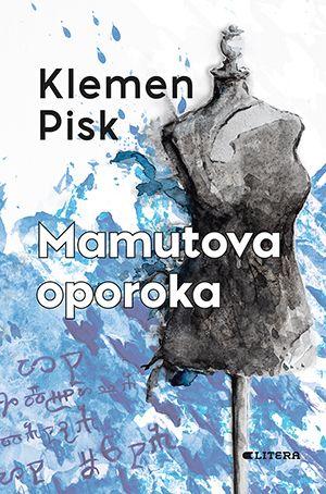 Klemen Pisk: Mamutova oporoka