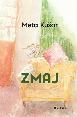 Meta Kušar: Zmaj
