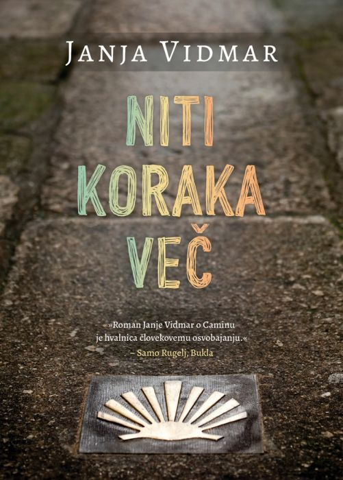 Janja Vidmar: Niti koraka več