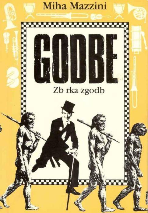 Miha Mazzini: Godbe