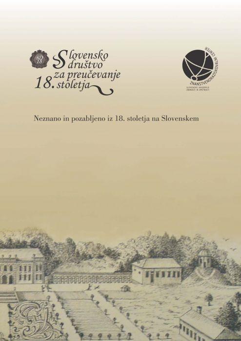 Miha Preinfalk (ur.): Neznano in pozabljeno iz 18. stoletja na Slovenskem