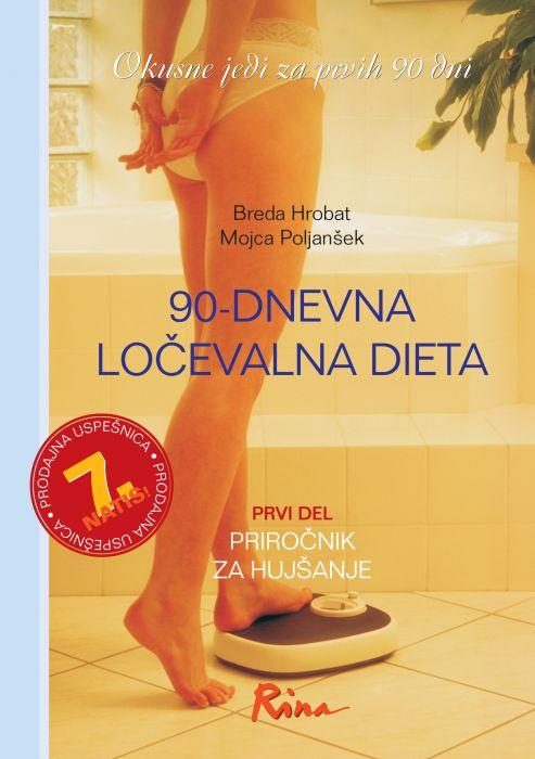 Breda Hrobat, Mojca Poljanšek: 90-dnevna ločevalna dieta: okusne jedi za prvih 90 dni