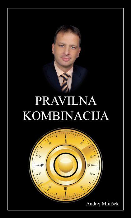 Andrej Mlinšek: Pravilna kombinacija
