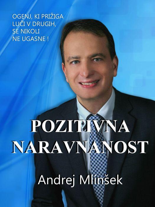 Andrej Mlinšek: Pozitivna naravnanost
