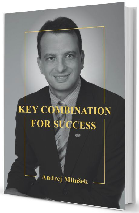 Andrej Mlinšek: Key Combination For Success